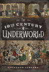 Carver, 19th C Underworld (P&S)